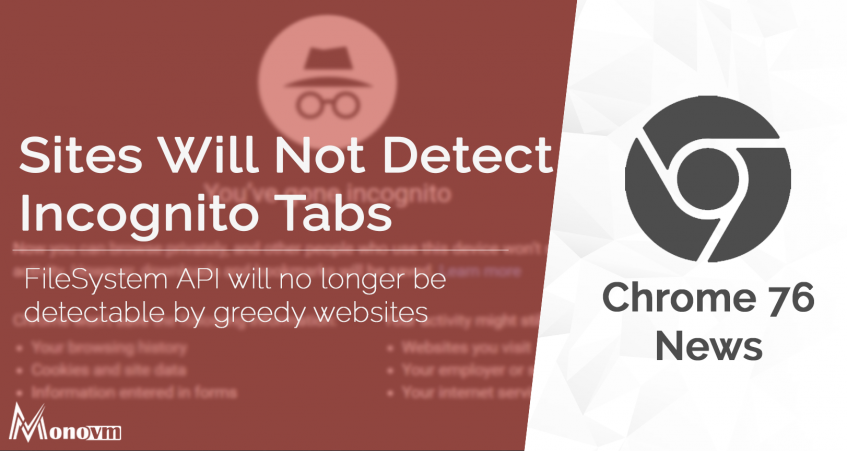 Chrome Will Not Allow Sites To Detect Incognito Mode Users