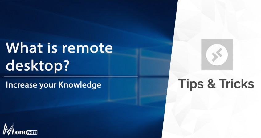 How to Connect to Remote Desktop, What Is Remote Desktop?