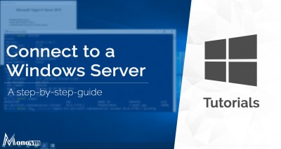 How to Connect to a Windows server & Windows VPS