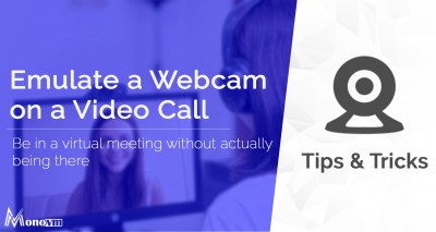 How to Emulate a Webcam In a Video Call