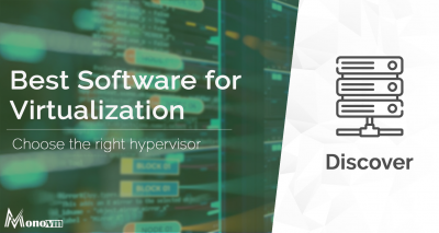 What Software is Best for Virtualization?