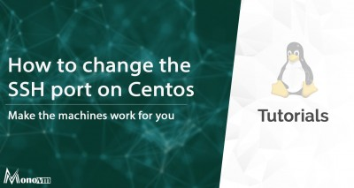 How to change SSH port on Centos 6, 7, and 8.