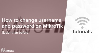 Change username and password on MikroTik