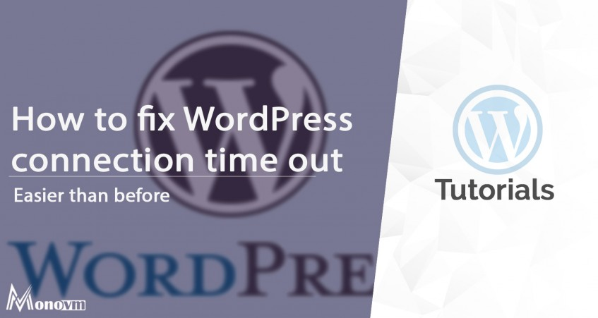 How to Fix the WordPress connection timeout