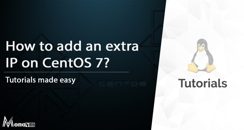 How to Add an Extra IP to CentOS 7?
