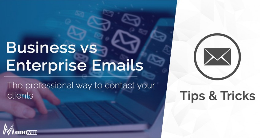 The Difference Between Business and Enterprise Emails