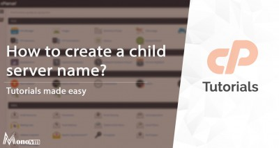 How to Create Child Name Servers