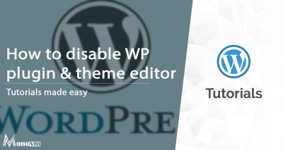 Disable WordPress Plugin and Theme Editor
