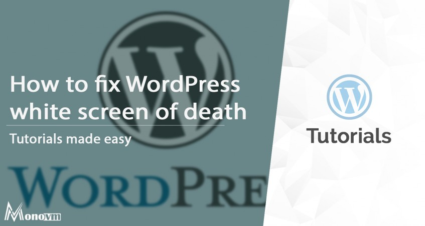 How to fix the WordPress White Screen of Death
