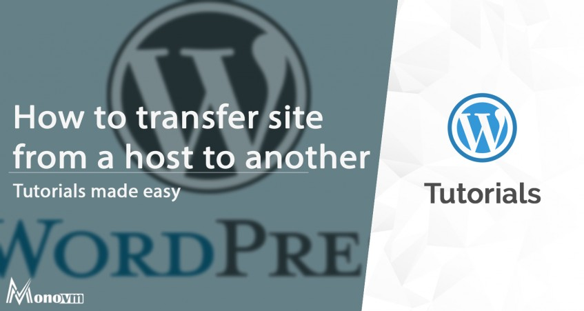 Transfer WordPress Site From a Host to Another Host