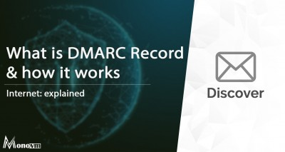 What is a DMARC Record and How Does it Work?