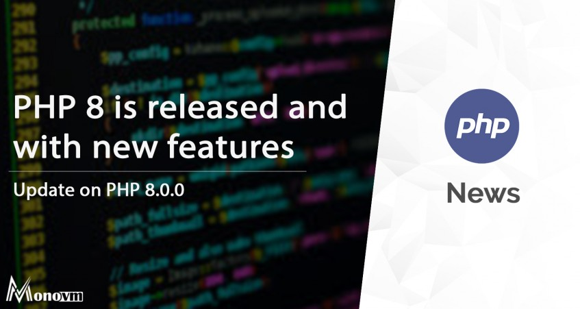 PHP 8 Released: New Features in PHP 8!
