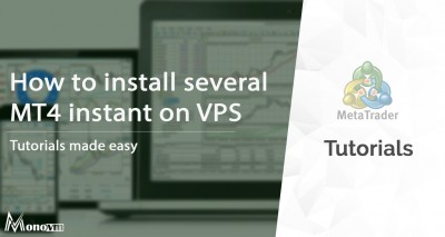 How to install several Meta Trader instant on VPS