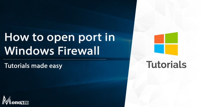 How to Open Port in Windows Firewall