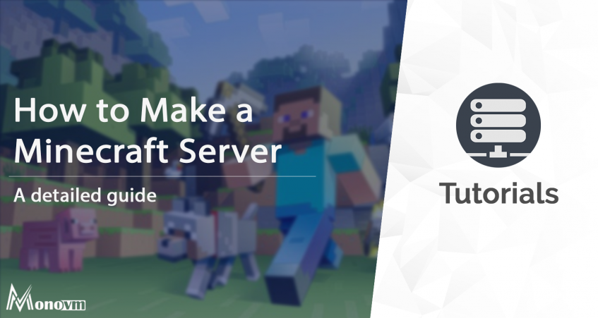 How to Make a Minecraft Server, Create a Minecraft Server on Windows & Linux