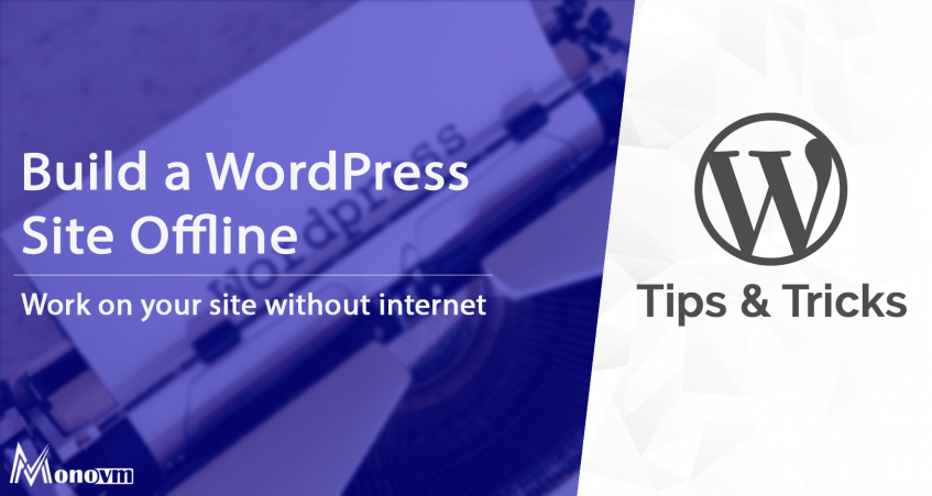 How To Build A Wordpress Site Without Going Live