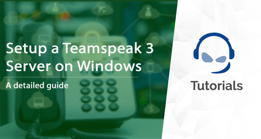 How to Setup a TeamSpeak 3 Server on Windows